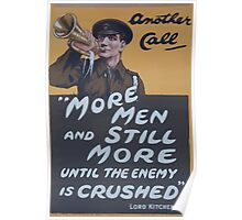 Another call More men and still more until the enemy is crushed Lord Kitchener Poster