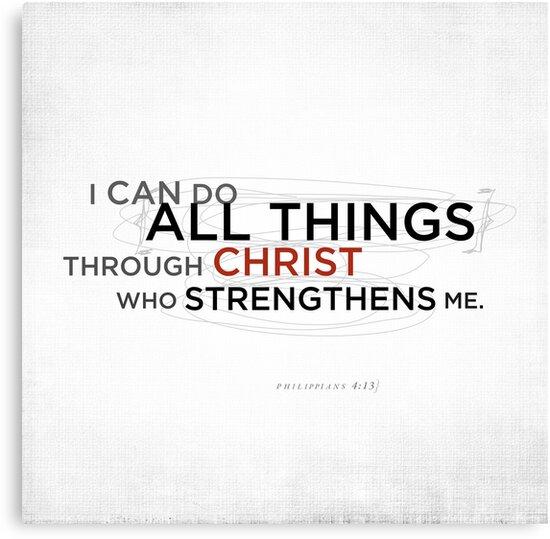 Philippians 4:13 II by Dallas Drotz