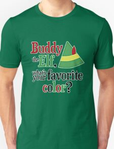 WHAT'S YOUR FAVORITE COLOR ? T-Shirt