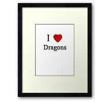 i love dragons heart magical magic  Framed Print