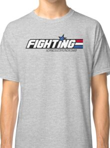 Fighting: The Other Half of the Battle Classic T-Shirt
