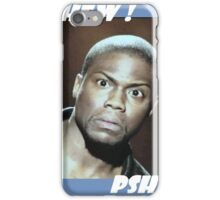 KEVIN HART PSHEW PSHEW iPhone Case/Skin