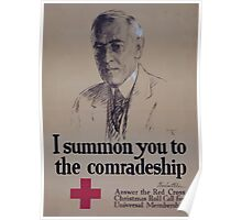 I summon you to the comradeship Woodrow Wilson Answer the Red Cross Christmas roll call for universal membership Poster