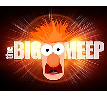 The Big Meep Photographic Print