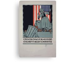 Czechoslovaks for Hoovers childrens relief committee Canvas Print