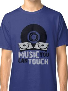 Music You Can Touch Classic T-Shirt
