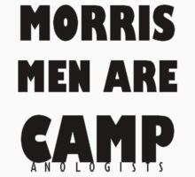 Morris Men Are Camp  T-Shirt