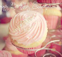 Happy Birthday Sweetie! by Melissa Dickson