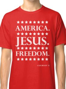 America. Jesus. Freedom. - The Campaign Classic T-Shirt