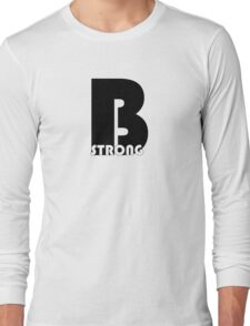 cool t-shirt - Be strong Long Sleeve T-Shirt