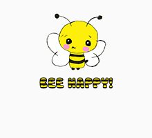 bee happy! Unisex T-Shirt