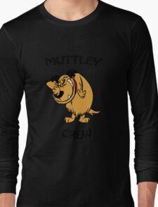 Muttley Crew  Long Sleeve T-Shirt