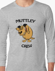 Muttley Crew  Long Sleeve T-Shirt