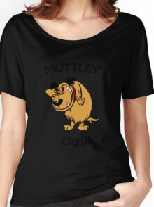 Muttley Crew  Women's Relaxed Fit T-Shirt
