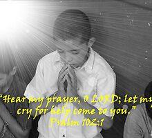 """""""Psalm 102:1""""  by Carter L. Shepard by echoesofheaven"""