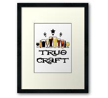 True Craft Framed Print