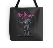 Moves like a jeager. Tote Bag