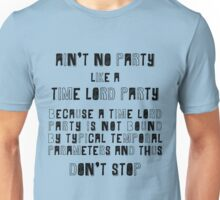 Time Lords Party Hard Unisex T-Shirt