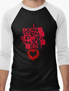 I Don't Want Speak About This Men's Baseball ¾ T-Shirt