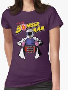 I'm the Bomberman! Womens Fitted T-Shirt