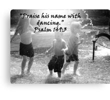 """Psalm 149:3""  by Carter L. Shepard Canvas Print"