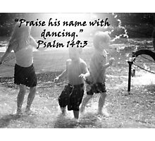 """Psalm 149:3""  by Carter L. Shepard Photographic Print"