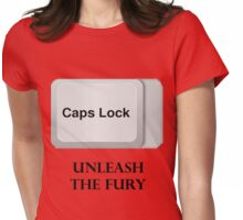 CAPS LOCK FURY!!! Womens Fitted T-Shirt