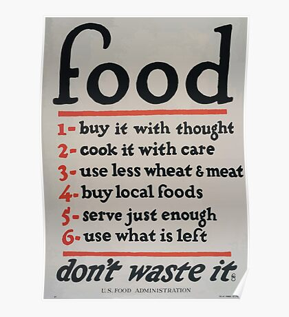 Food dont waste it 002 Poster