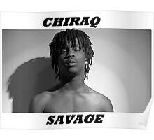 CHIRAQ SAVAGE Poster