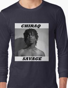 CHIRAQ SAVAGE Long Sleeve T-Shirt