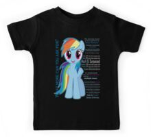 What else could anyone possibly ask for? (Rainbow Dash) Kids Tee