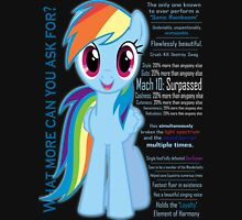 What else could anyone possibly ask for? (Rainbow Dash) Unisex T-Shirt