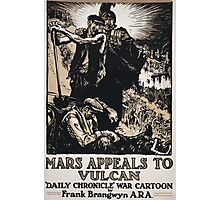 Mars appeals to Vulcan Daily Chronicle war cartoon by Frank Brangwyn ARA 1 539 Photographic Print