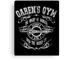 Garen's Gym Canvas Print