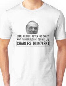 Bukowski Crazy T-Shirt