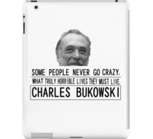Bukowski Crazy iPad Case/Skin