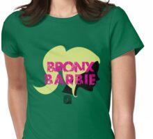 Bronx Barbie Shirt :D Womens Fitted T-Shirt