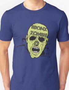 BRONX ZOMBIE!!!!!! OMG!!!! :D Unisex T-Shirt