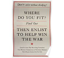 Dont enlist without thinking! Where do you fit Find out then enlist to help win the war 002 Poster