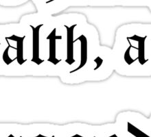 To Health, Wealth, and Armageddon Sticker