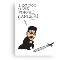 Puppet Cancer Canvas Print
