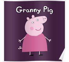 Granny Pig Poster