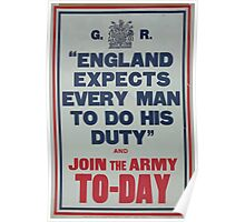 England expects every man to do his duty and join the army to day Poster