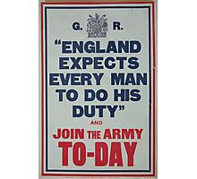 England expects every man to do his duty and join the army to day Photographic Print