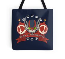 Dean of Demolition. Tote Bag