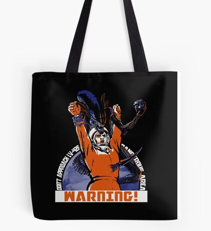 Warning. Tote Bag