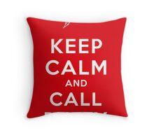 Keep Calm And Call Buffy Throw Pillow