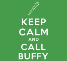 Keep Calm And Call Buffy Kids Tee