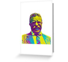 Theodore Roosevelt Greeting Card