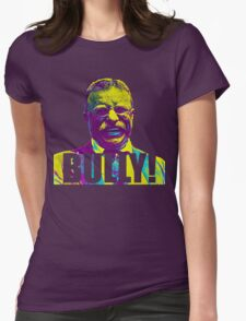 Bully! - Theodore Roosevelt - Cutout Text Womens Fitted T-Shirt